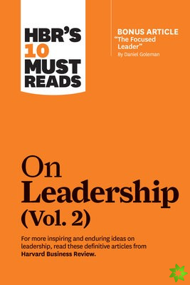 HBR's 10 Must Reads on Leadership, Vol. 2 (with bonus article