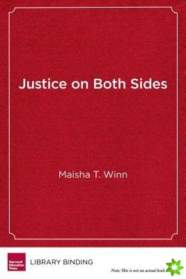 Justice on Both Sides