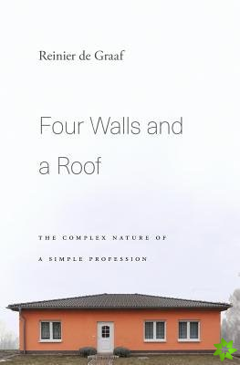 Four Walls and a Roof