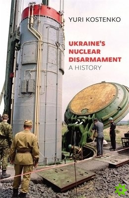 Ukraine's Nuclear Disarmament