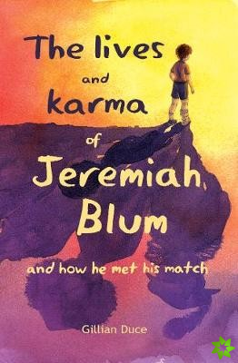 Lives and Karma of Jeremiah Blum and how he met his match