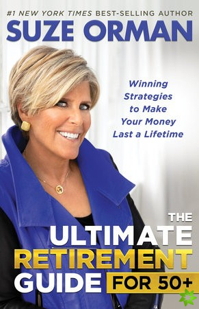 Ultimate Retirement Guide for 50+