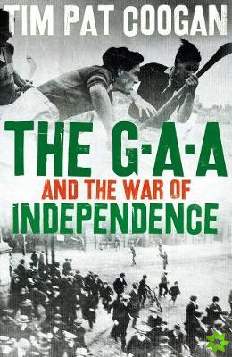 GAA and the War of Independence