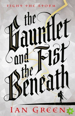 Gauntlet and the Fist Beneath