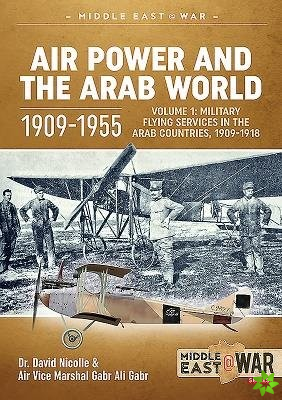 Air Power and the Arab World 1909-1955