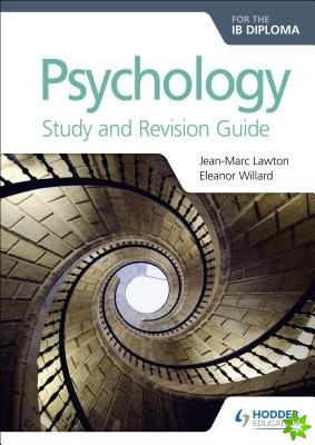 Psychology for the IB Diploma Study and Revision Guide