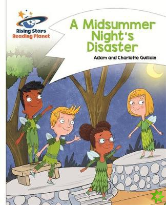 Reading Planet - A Midsummer Night's Disaster - White: Comet Street Kids