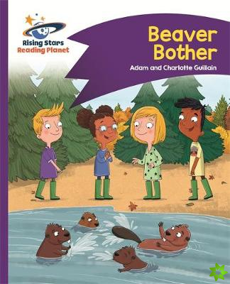 Reading Planet - Beaver Bother - Purple: Comet Street Kids