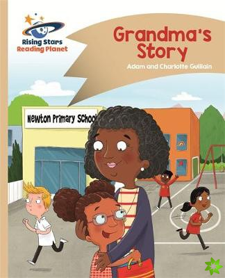 Reading Planet - Grandma's Story - Gold: Comet Street Kids