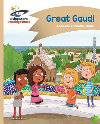 Reading Planet - Great Gaudi - Gold: Comet Street Kids