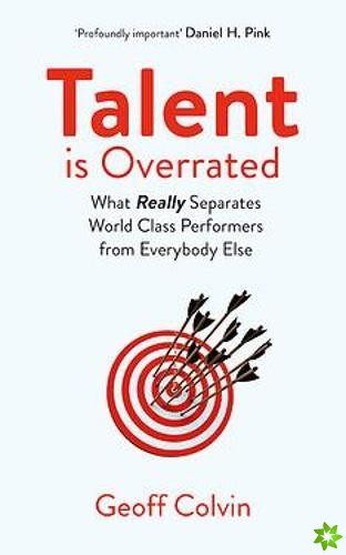 Talent is Overrated 2nd Edition
