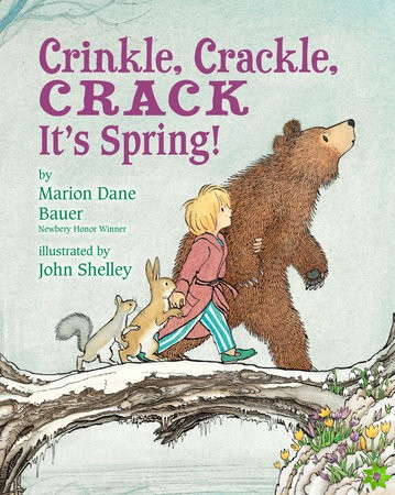 Crinkle, Crackle, CRACK, It's Spring!