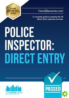 Police Inspector: Direct Entry