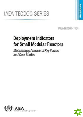 Deployment Indicators for Small Modular Reactors