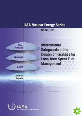 International Safeguards in the Design of Facilities for Long Term Spent Fuel Management