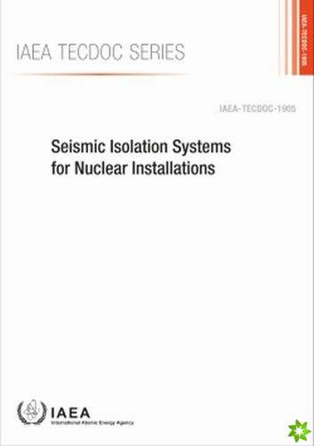 Seismic Isolation Systems for Nuclear Installations