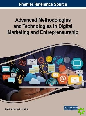 Advanced Methodologies and Technologies in Digital Marketing and Entrepreneurship