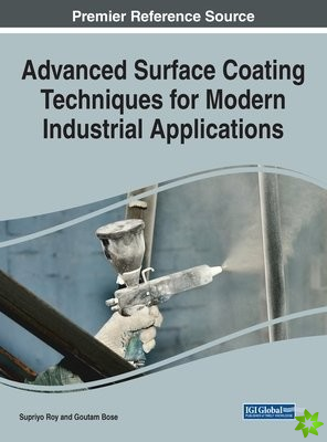 Advanced Surface Coating Techniques for Modern Industrial Applications, 1 volume