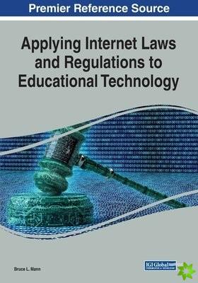 Applying Internet Laws and Regulations to Educational Technology
