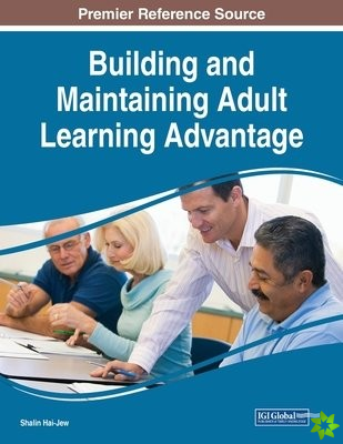 Building and Maintaining Adult Learning Advantage