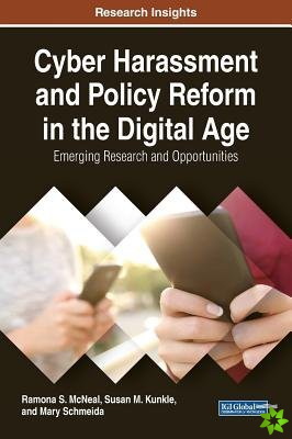 Cyber Harassment and Policy Reform in the Digital Age