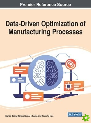 Data-Driven Optimization of Manufacturing Processes
