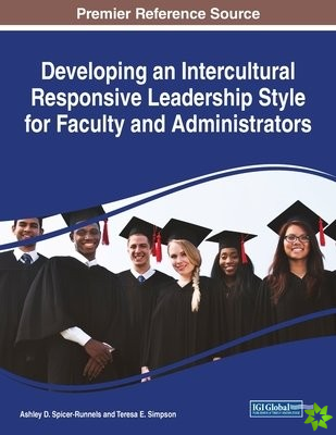 Developing an Intercultural Responsive Leadership Style for Faculty and Administrators