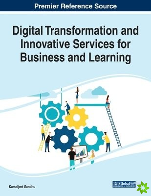 Digital Transformation and Innovative Services for Business and Learning, 1 volume