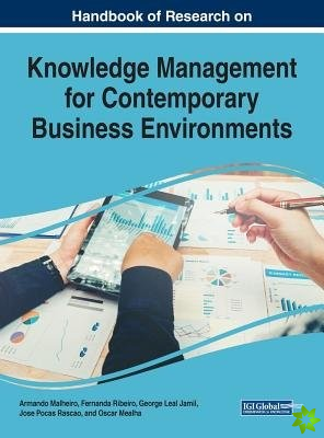 Handbook of Research on Knowledge Management for Contemporary Business Environments