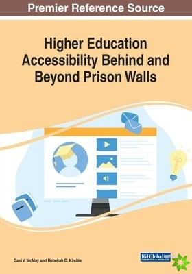 Higher Education Accessibility Behind and Beyond Prison Walls