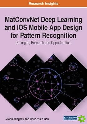 MatConvNet Deep Learning and iOS Mobile App Design for Pattern Recognition