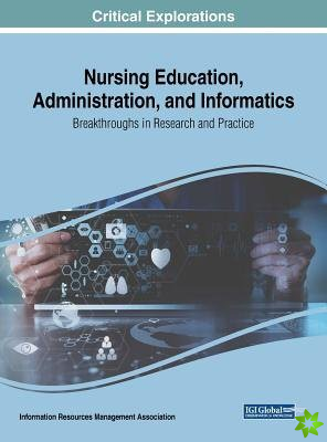 Nursing Education, Administration, and Informatics