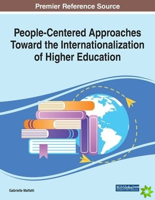 People-Centered Approaches Toward the Internationalization of Higher Education