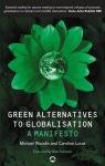 Green Alternatives to Globalisation