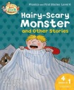 Oxford Reading Tree Read with Biff, Chip, and Kipper: Hairy-scary Monster a Other Stories