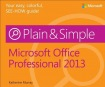 Microsoft Office Professional 2013 Plain a Simple