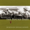 More Stories from the Round Barn