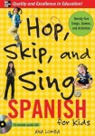 Hop, Skip, and Sing Spanish