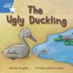Rigby Star Independent Year 1 Blue: The Ugly Duckling Single