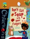 Oxford Reading Tree TreeTops Chucklers: Level 8: Don't Eat Soup with your Fingers