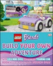 LEGO Friends Build Your Own Adventure