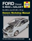 Ford S Max a Galaxy Diesel Owners Workshop Manual