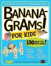 Bananagrams! For Kids