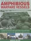World Encyclopedia of Amphibious Warfare Vessels