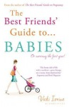 Best Friends' Guide to Babies