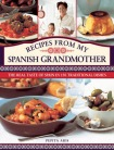 Recipes from My Spanish Grandmother
