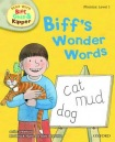 Oxford Reading Tree Read with Biff, Chip, and Kipper: Phonics: Level 1: Biff's Wonder Words