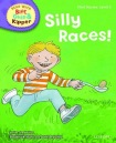 Oxford Reading Tree Read with Biff, Chip, and Kipper: First Stories: Level 2: Silly Races!