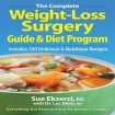 Complete Weight-loss Surgery Guide and Diet Program