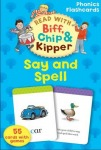 Oxford Reading Tree Read with Biff, Chip, and Kipper: Say a Spell Phonics Flashcards